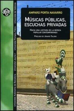 Músicas públicas, escuchas privadas - Porta Navarro, Amparo