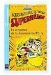 Melvin Beederman superhéroe. La venganza de los hermanos McNasty - Trine, Greg