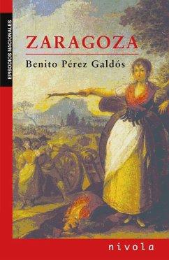 Zaragoza - Pérez Galdós, Benito