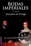 Bodas imperiales - Arteaga, Almudena De