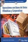 OPERACIONES CON BASES DE DATOS OFIMÁTICAS Y CORPORATIVAS