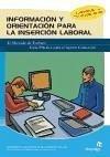 Información y orientación para la inserción laboral : el mercado de trabajo y búsqueda de empleo