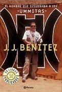 El hombre que susurraba a los «ummitas» (Los otros mundos de J. J. Benítez)