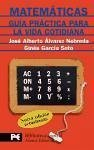 Matematicas/ Mathematics: Guia practica para la vida cotidiana/ Practical Guide to Everyday Life (Biblioteca Espiral/ Spiral Library)