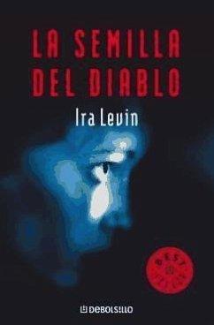 La semilla del diablo - Levin, Ira