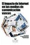 El impacto de Internet en los medios de comunicación vascos