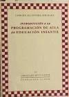 Introducción a la programación de aula en educación infantil - Alcántara Ahumada, Concepción