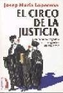CIRCO DE LA JUSTICIA