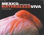 México naturaleza viva - Eccardi, Fulvio Toledo, Víctor M.