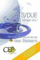 Temario Vol.I. Oposiciones ATS/DUE Servicio de Salud de las Illes Balears.