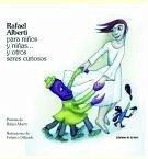 Rafael Alberti para niños y niñas... y otros seres curiosos