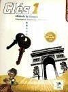 Clés 1, méthode de français. Cahier d'exercices - Makowski, François