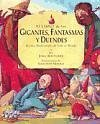 El libro de los gigantes, fantasmas y duendes - Matthews, John