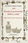 Tratado de gastronomía, belleza y salud : desde el medievo hasta el Renacimiento - Andrés, José