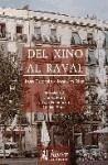 Del Xino al Raval : cultura i transformació social a la Barcelona central - Rius Ulldemolins, Joaquim Subirats, Joan . . . [et al. ]