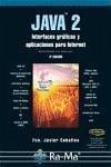 Java 2 : interfaces gráficos y aplicaciones para Internet - Ceballos Sierra, Francisco Javier