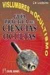 Vislumbres de ocultismo : guía práctica de ciencias ocultas - Leadbeater, C. W.