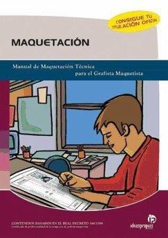 Maquetación : manual de maquetación técnica para el grafista maquetista - Vela Fonruge, Marcos