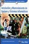 Instalación y mantenimiento de equipos y sistemas informáticos - Martín, José María