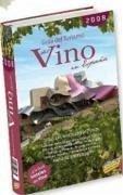 Guía del turismo del vino en España, 2008