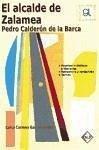 El alcalde de Zalamea : Pedro Calderón de la Barca - García Valdés, Celsa Carmen