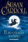 El merodeador nocturno - Carroll, Susan