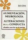 Alimentación, neurología y ciencias de la conducta - Uriarte Llorente, Xavier