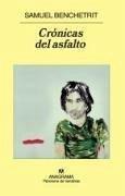 Crónicas del asfalto - Benchetrit, Samuel