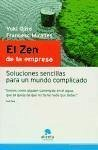 El zen de la empresa : soluciones sencillas para un mundo complicado - Miralles Contijoch, Francesc Ojiro, Yuki