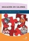Educación en valores : cómo enfocar la educación hacia la ética - Rollano Vilaboa, David