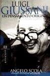 Luigi Giussani, un pensamiento original - Scola, Angelo