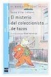 El misterio del coleccionista de tazos - Villar Liébana, Luisa