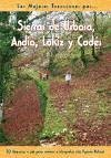 Sierras de Urbasa, Andia, Lokiz y Codés : 30 itinerarios a pie para conocer este espacio natural - Ganuza Chasco, Rufo Sanz de Acedo, Alicia