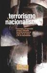 """Terrorismo y nacionalismo : comentario a la Instrucción Pastoral de la Conferencia Episcopal Española """"Valoración moral del terrorismo en España, de ... consecuencias"""" (ESTUDIOS Y ENSAYOS, Band 82)"""