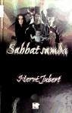 Sabbat samba - Jubert, Hervé