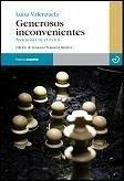 GENEROSOS INCONVENIENTES: ANTOLOGIA DE CUENTOS