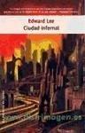 Ciudad infernal - Lee, Edward