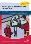 Montaje e instalación de grúas : procedimientos básicos para montar, maniobrar e instalar mecanismos de elevación y traslación - Comesaña Costas, Pablo