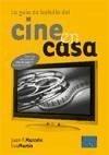 La guía de bolsillo del cine en casa : todos los secretos del cine en casa en tamaño bolsillo - Marcelo Rodao, Juan Francisco Martín Ibáñez, Eva Rosario