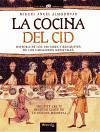 La cocina del Cid - Almodóvar Martín, Miguel Ángel