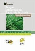 Curso de prevención de riesgos laborales, sector madera y afines, riesgos específicos del trabajo de jardinería - Prevención y Mantenimiento