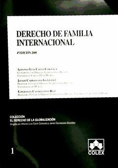 Derecho de familia internacional - Calvo Caravaca, Alfonso-Luis Carrascosa González, Javier