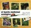 El huerto medicinal ecológico : a la carta - Bertrand, Annie Jeanne