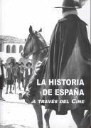 HISTORIA DE ESPAÑA A TRAVES DEL CINE, LA