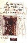 La oración en la vida y el ministerio del sacerdote - Montagut i Piquet, Pere