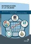 Introducción a la calidad : aproximación a los sistemas de gestión y herramientas de calidad - Bullón Caro, Javier Álvarez Gallego, Ignacio Álvarez Ibarrola, José María