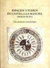 Espacios y fueros en Castilla-La Mancha (siglos XI-XV)