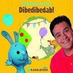 Dibedibedab!, 1 Audio-CD