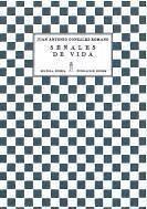 Señales de vida - González Romano, Juan Antonio . . . [et al. ]