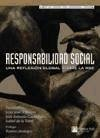 Responsabilidad social : una reflexión global sobre la RSE - Almagro García, Juan José Garmendia Martínez, José Antonio Torre Prados, Isabel de la